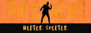 Prizoners - Helter Skelter
